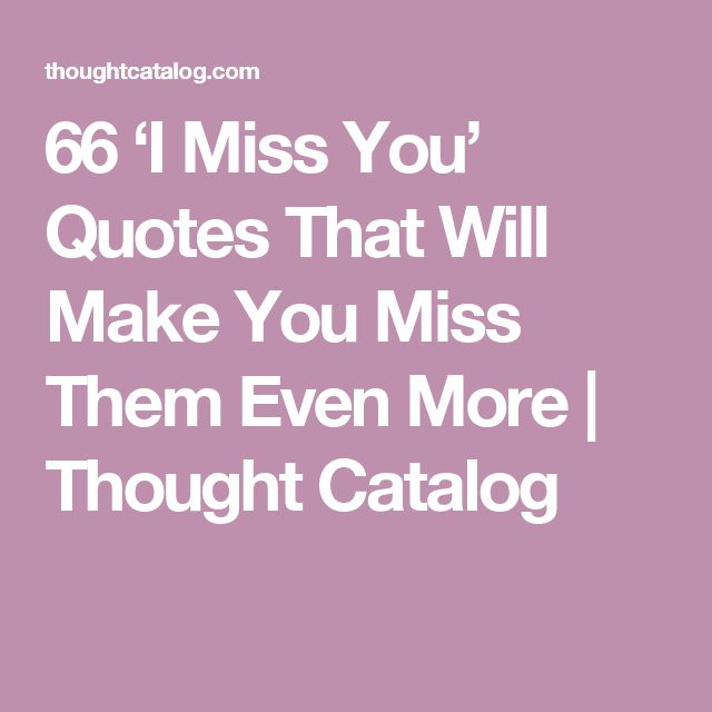 17 Best Ideas About I Miss You More On Pinterest