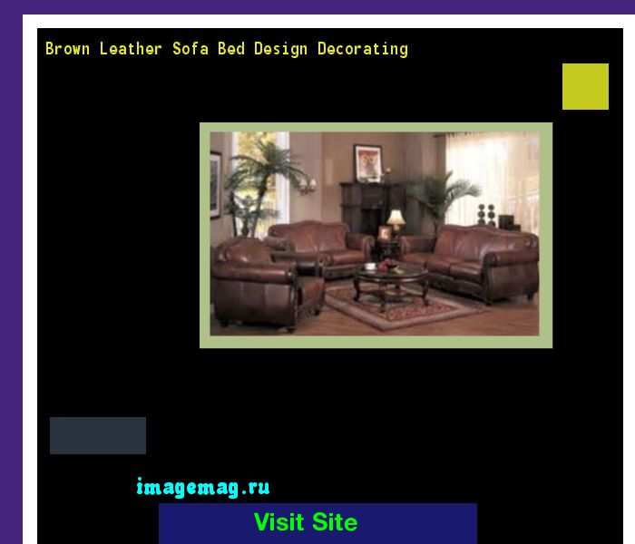 Brown Leather Sofa Bed Design Decorating 094047 - The Best Image Search