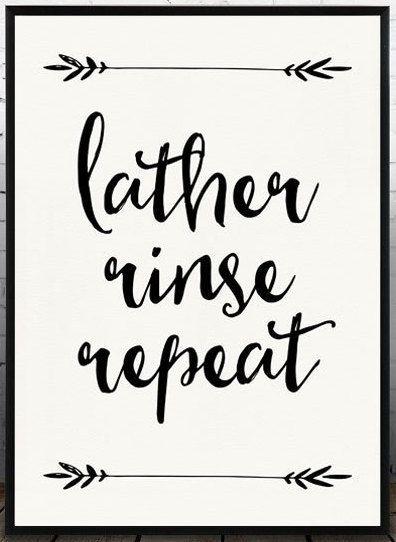 Lather Rinse Repeat Print Bathroom Quote Bathroom Decor Bathroom Printable Instant Downoad Black And White Bathroom
