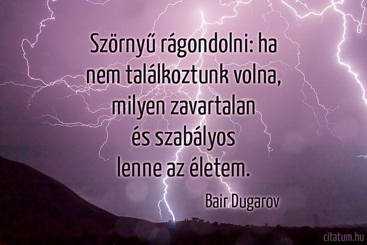 Bair Dugarov versrészlete a szerelem felkavaró erejéről.