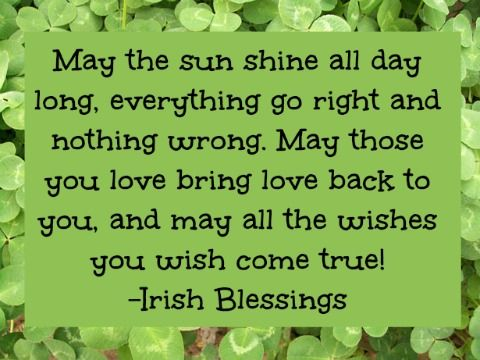 Irish Blessings and Good Luck Sayings.  Winning the lottery is about luck, but you have to play to win. That's what keeps us going. Order your California lottery tickets online at LottoGopher.com. Save time chasing your dreams so you can work on your other ones.