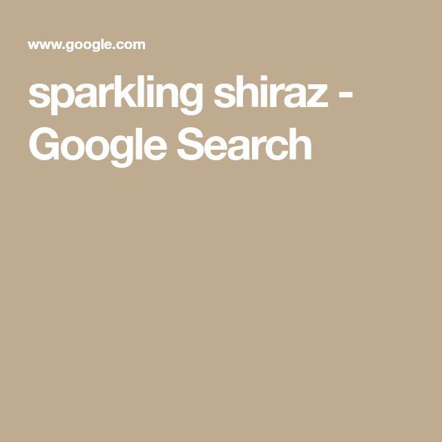 sparkling shiraz - Google Search