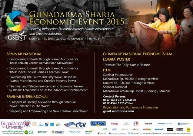 Kelompok studi Sharia Economic Forum (SEF) Universitas Gunadarma kembali menyelenggarakan Gunadarma Sharia Economic Event (GSENT) 2015. Acara yang digelar selama sepekan ini bertujuan sebagai bentuk dukungan terhadap penguatan ekonomi umat dengan pembiayaan mikro dan industry kreatif.  Senin (9/3/2015) kemarin, telah diselenggarakan acara seminar nasional Baitul Maal wa Tamwil, yang membahas semangat BMT sebagai gerakan kemandirian masyarakat dan inovasi sosial berbasis kearifan lokal.