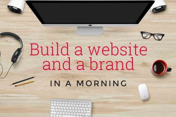 build-a-brand-and-a-website-in-a-morning