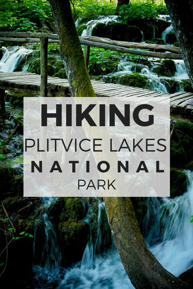 Hiking through Plitvice Lakes National Park in Croatia!