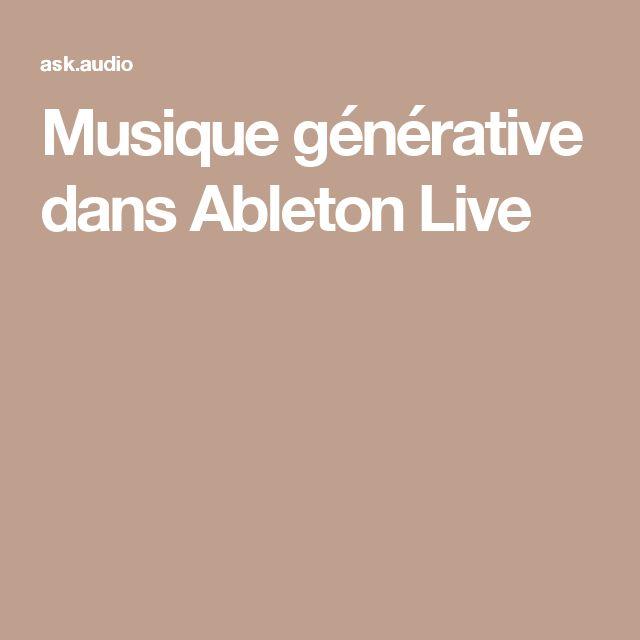 Musique générative dans Ableton Live