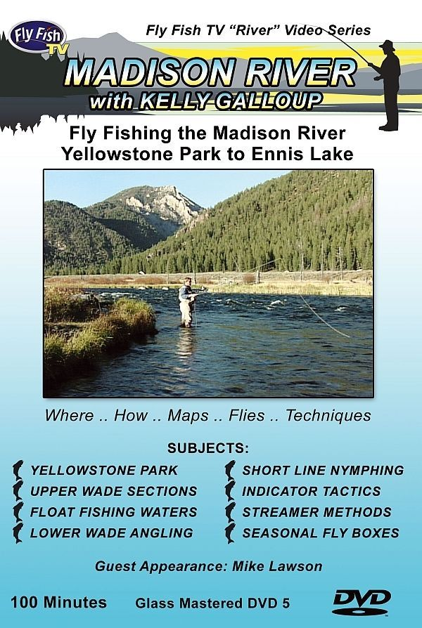 Want To Know How Where What And When Fly Fish The Madison River