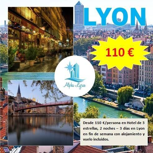 ¿Quieres visitar Lyon al mejor precio posible?, ¡¡escríbenos!!