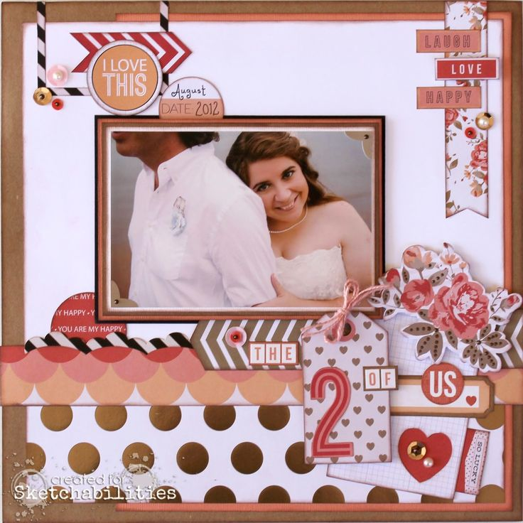 Scrapbook Layout Sketchabilities Teresa Collins, You Are My Happy