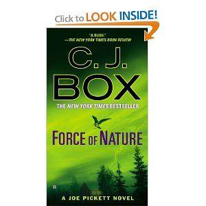 Force of Nature - - Book 12 - - Joe Pickett Series