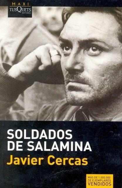 SOLDADOS DE SALAMINA. - EL LIBRO DEL DÍA    Soldados de Salamina, de Javier Cercas.     ¿Lo has leído? ¿Quieres ayudarnos a que las personas que visitan la web se hagan una idea del mismo? Entra en el siguiente enlace, puntúa y comenta el libro: http://www.quelibroleo.com/soldados-de-salamina ¡Muchas gracias! 9-2-2013