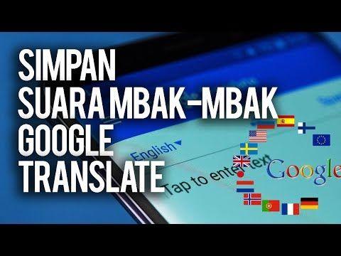 Cara Download Suara Google Translate Di Hp Android Komputer Suara Trik Android Teks