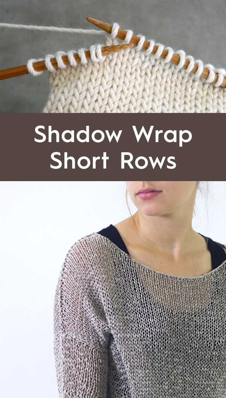 How To Knit Shadow Wrap Short Rows