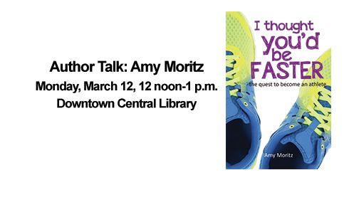 """2018 Event - Author Amy Moritz discusses """"I thought You'd be faster"""".  Buffalo News sports reporter discusses her journey to become a triathlete and distance runner. Copies available for purchase."""
