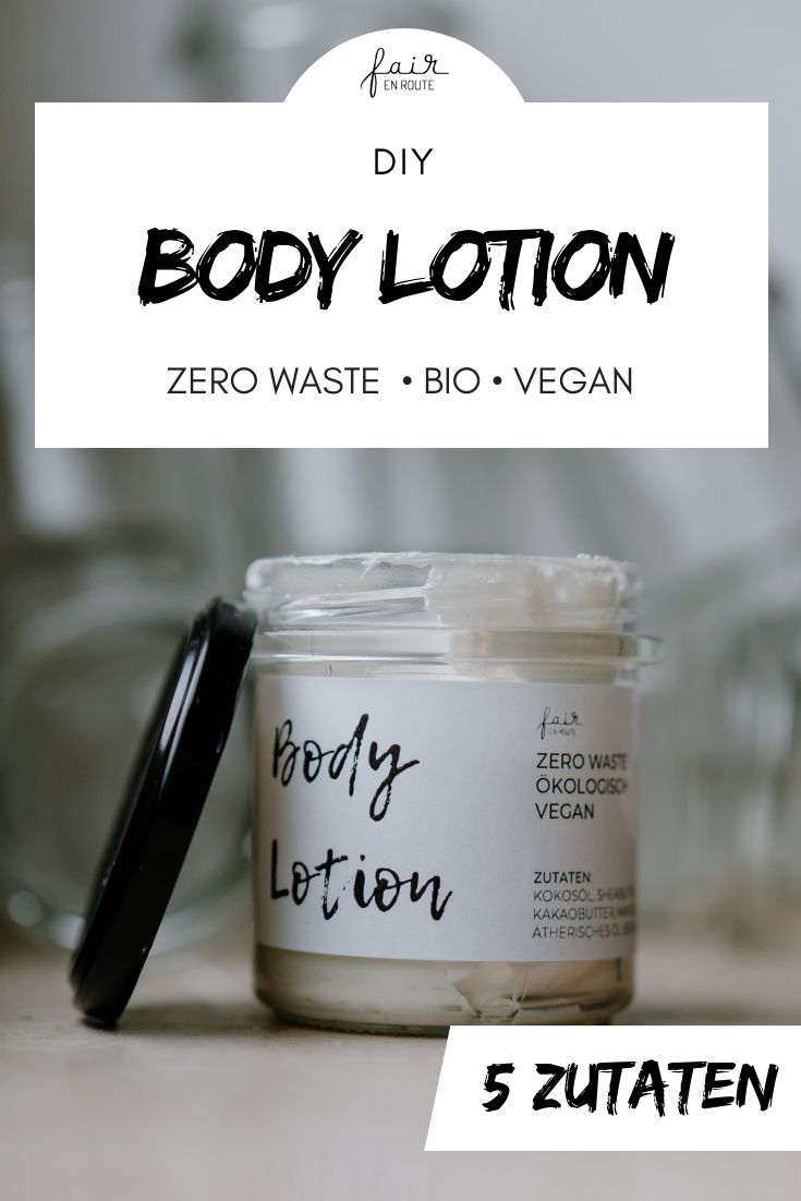 DIY: Body Lotion // Zero Waste & Vegan