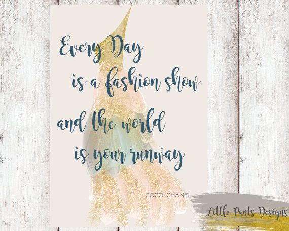 Everyday is a fashion show and the world is your runway - CoCo Chanel Quote Printable DIY Pink Gold Wall Art Poster Dress Dreamy Fashion by LittlePantsDesigns