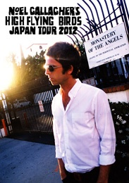 NOEL GALLAGHER'S HIGH FLYING BIRDS JAPAN TOUR