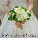 6 Ways to Save Money on a Summer Wedding