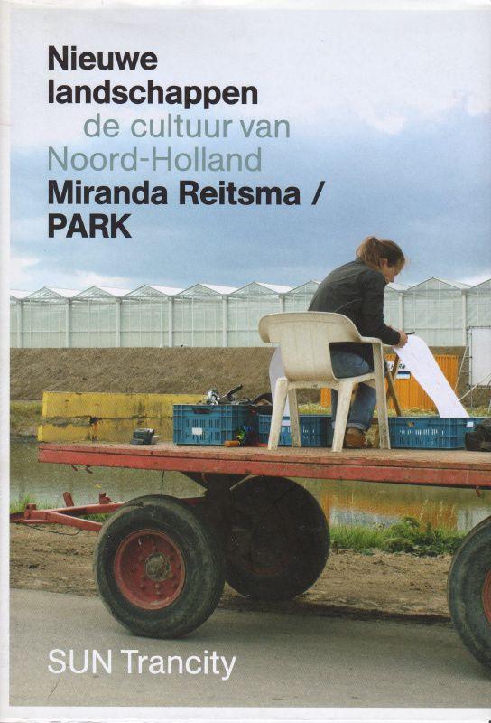 Nieuwe landschappen, Miranda Reitsma / PARK