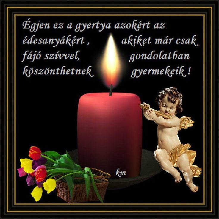 Anyák napja 2015-ben,Anyák Napjára a Mennyországba az én Anyámnak...,Áldott légy…