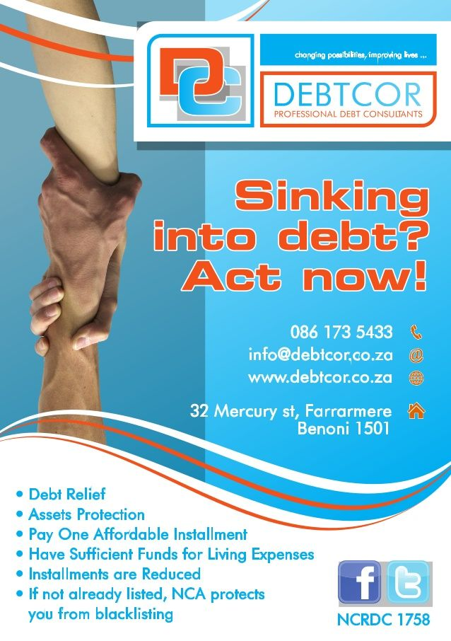 Don't delay or Wish your DEBT will disappear - Take Action, Take control of your finances!DEBTCOR - Professional Debt Consultants will deal with your debt, while you deal with life!  SMS RELIEF TO 34007 / info@debtcor.co.za / www.debtcor.co.za / 086 173 544