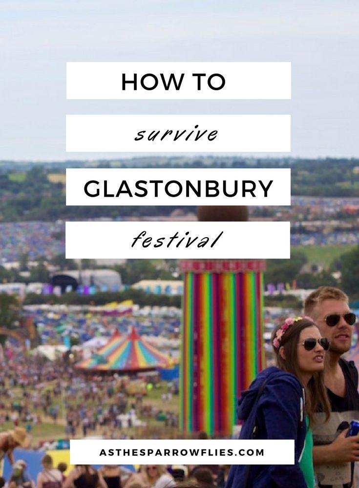 Glastonbury Festival | Somerset | The UK | Festival Tips