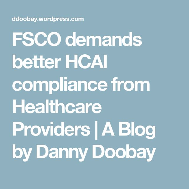 FSCO demands better HCAI compliance from Healthcare Providers | A Blog by Danny Doobay