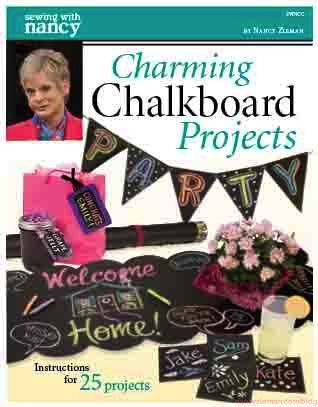 Charming Chalkboard Projects by Nancy Zieman. Instructions for 25 projects
