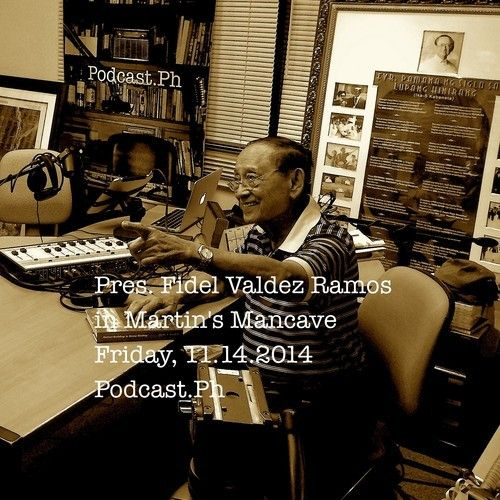 Listen to Pres. Fidel V.Ramos talk about his life story in Martin's Mancave on Podcast.Ph.
