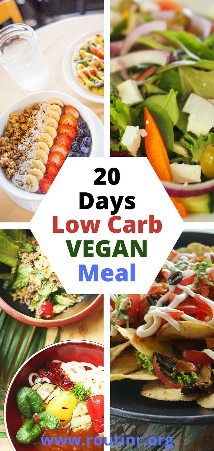 20 Days Low Carb Vegan Meal In 2020 Vegan Meal Plans Low Carb Vegan Vegan Recipes