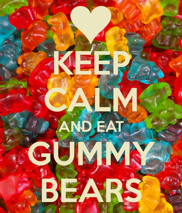 Some pretty great advice if you ask us. http://www.candy.com/Gummi-Bears_c_2037.html