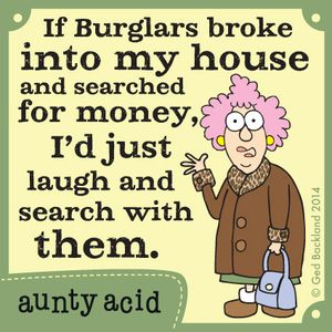 Ain't that the truth!! Nothing to find in my house.....