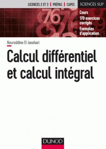 Calcul différentiel et calcul intégral/ Noureddine  El Jaouhari, 2017 http://bu.univ-angers.fr/rechercher/description?notice=000890326