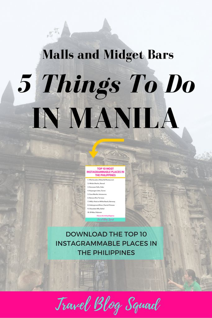 Malls and Midget Bars - 5 Things To Do In Manila. Manila is unlike other big Asian cities I have visited and there's lots to do that you wouldn't expect. From spending the day at one of the many malls to sitting in the infamous Manila traffic. Click here to read more on Manila and download the 10 most Instagrammable spots in the Philippines!