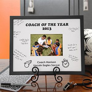 Perfect gift for your favorite coach! Coach of the Year picture frame--can be personalized