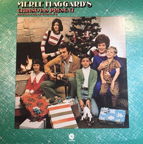 Merle Haggard - Merle Haggard's Christmas Present (Vinyl, LP) at Discogs