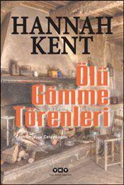 Ölü Gömme Törenleri - Hannah Kent