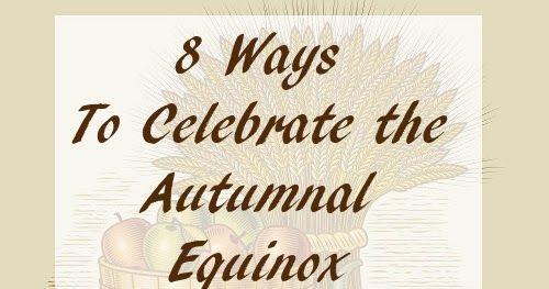The Blasphemous Homemaker: 8 Ideas For A Family Autumnal Equinox Celebration