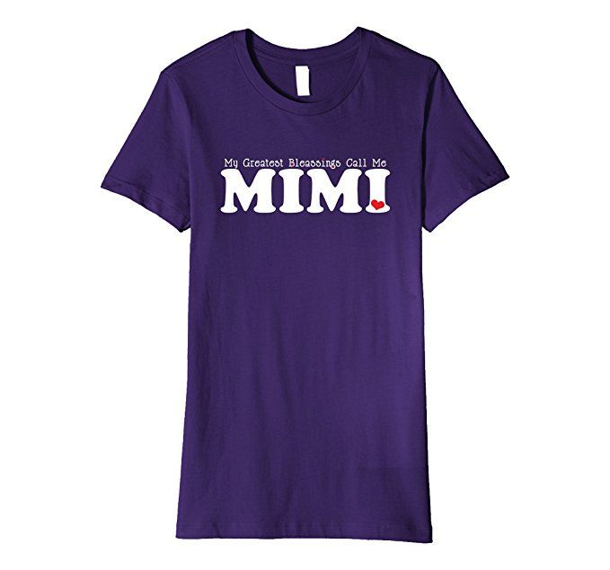 My Greatest Blessings Call Me Mimi - Mimi Gift Shirt Women's Tee ~Amazon Prime