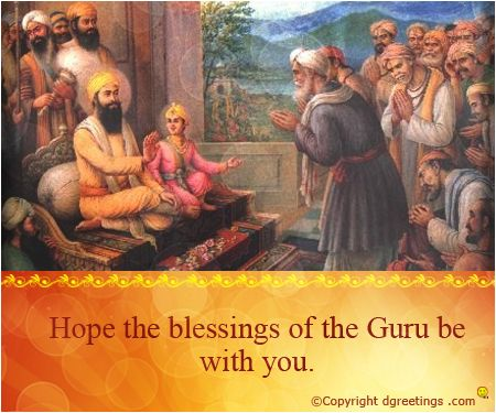 Dgreetings - Hope the blessings of the the Guru be with you.