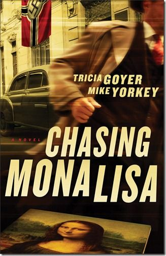 """Chasing Mona Lisa"" by Tricia Goyer and Mike Yorkey"