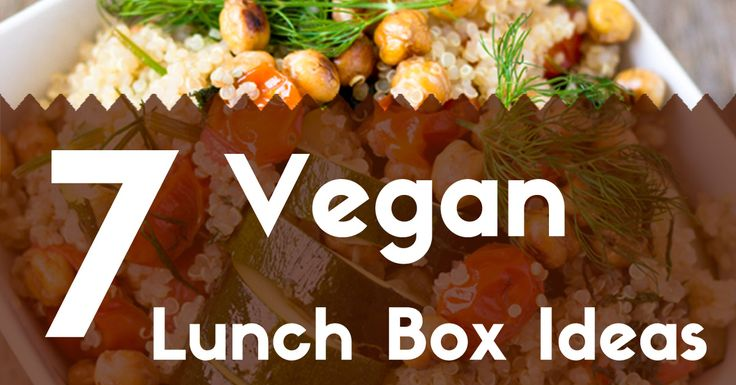 7 of my favorite, quick and easy gluten-free and vegan lunch box ideas.