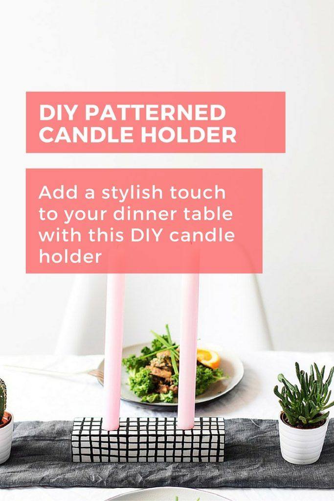 DIY this candle holder to add a stylish touch to your table for that romantic dinner for two or dinner party for six. #diy #candleholder #homedecor #dinnertable