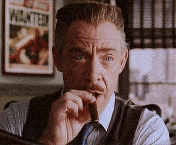 J. Jonah Jameson of the Spiderman movies.  J.K. Simmons was perfectly cast.