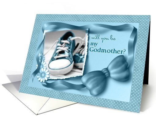 3/2/8/2014 Just SOLD! Will you be My Godmother? Sweet baby boy blue tennis shoes say you're little boy is ready to take on the world and be whatever he wants to be! What a precious way to ask a new godmother! Original Design Doreen Erhardt©2011