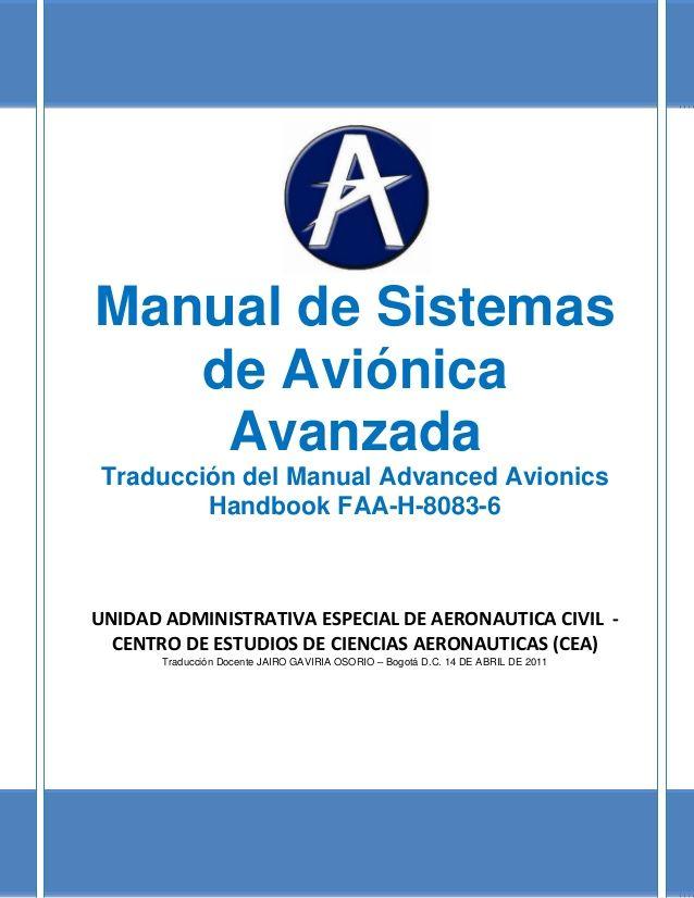 Manual de Sistemas  de Aviónica  Avanzada  Traducción del Manual Advanced Avionics  Handbook FAA-H-8083-6  UNIDAD ADMINISTRATIV...