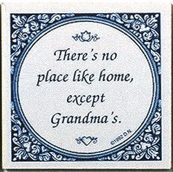 "This delft blue tile saying comes with a hook that can be used as a wall decoration or even as a lasting ""greeting card."" - Tile Saying: ""There's no place like Home, except Grandma's"". Also available"