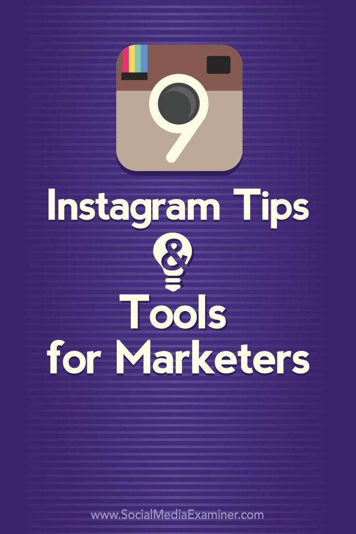 9 Instagram Tips and Tools for Marketers Social Media Examiner http://www.socialmediaexaminer.com/9-instagram-tips-tools-for-marketers/ via SocialMedia Examiner