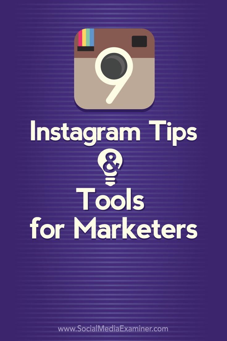 9 instagram tips and tools for marketers #Instagram #Marketing