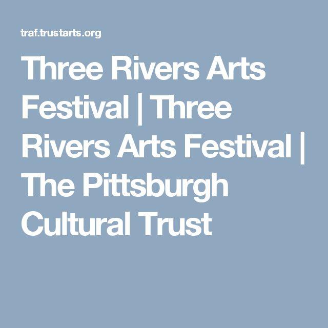 Three Rivers Arts Festival | Three Rivers Arts Festival |  The Pittsburgh Cultural Trust